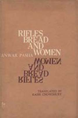 Rifles Bread and Women